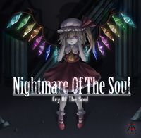Nightmare Of The Soul