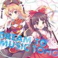 DREAM TO MUSIC TOHO