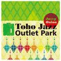 Toho Jazz Outlet Park