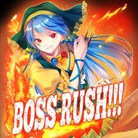 """""""BOSS RUSH!!!"""