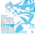 OTAKU-ELITE's Crystal DISCO