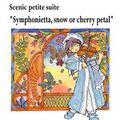 叙景的小組曲「雪と桜のシンフォニエッタ」