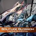Solitude Blossom the Instrumental