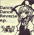 Dance Dance Reverie e.p.