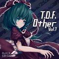 T.D.F. Other vol.1