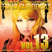 TOHO EUROBEAT VOL.13 LEGACY OF LUNATIC KINGDOM