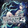 Twisted Bouncers 4