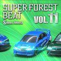 Super Forest Beat VOL.11