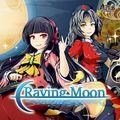 Raving Moon