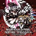 Masashi Okagaki and Friends『BEFORE THE DAWN -SCARLET FANTASIA XIX- TYPE-A』